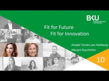 """Fit for Future – Fit for Innovation"" - Margot Ruschitzka trifft Anabel Ternès von Hattburg"